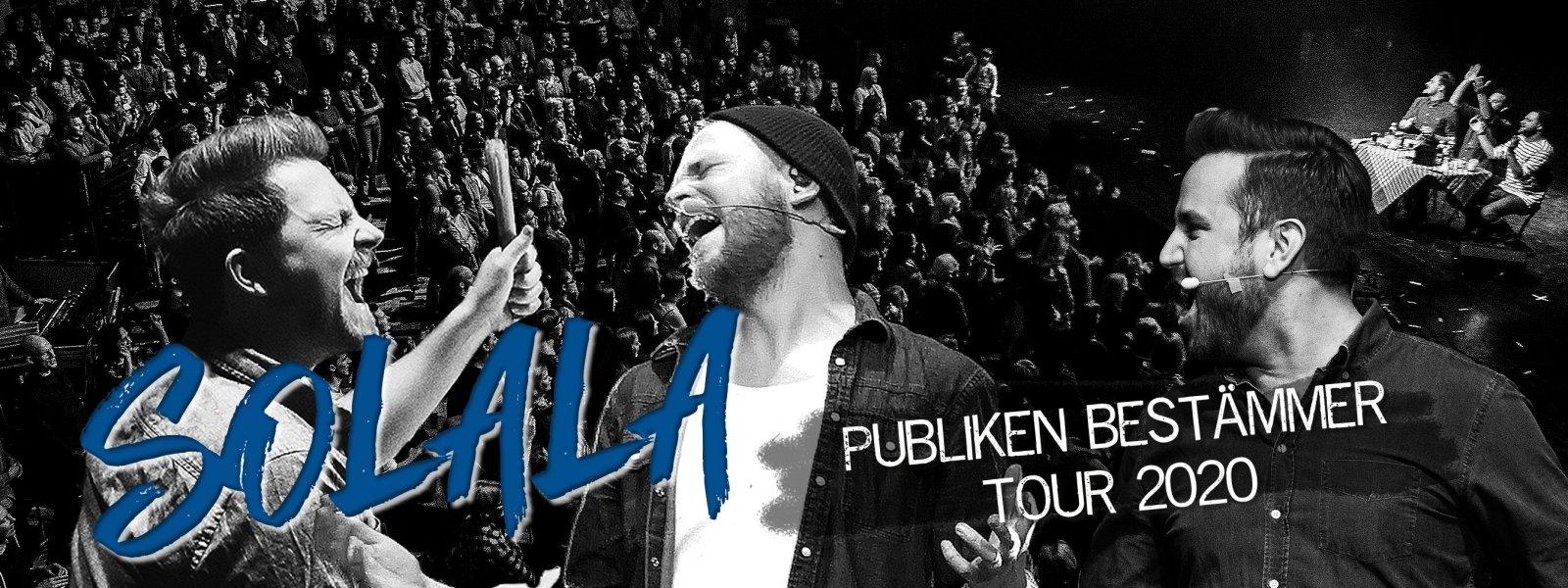 SOLALA – Publiken Bestämmer Tour